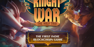 Giới thiệu về Knight War- The Holy Trio