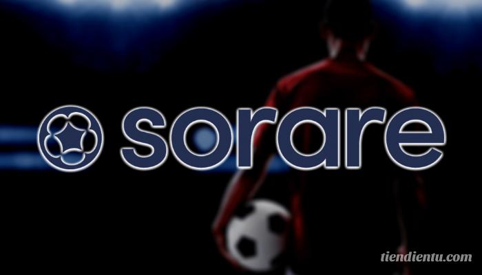 Nền tảng NFT thể thao - Sorare - NFT dành cho bóng đá